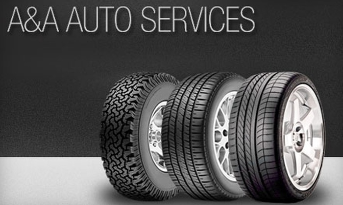A&A Auto Services - Burnsville: $60 for a Punch Card Good for $444.45 Worth of Tire and Auto Services at A&A Auto Services