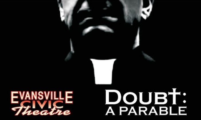 """Evansville Civic Theatre - STAR: $18 for Two Reserved Seats to """"Doubt"""" at Evansville Civic Theatre. Choose From Three Dates."""