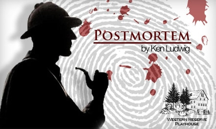 """Western Reserve Playhouse - Bath: $5 for One Ticket to """"Postmortem,"""" a mystery by Ken Ludwig, at the Western Reserve Playhouse (Up to $11 Value)"""