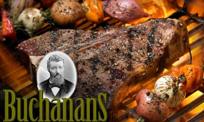 Buchanans Chophouse - Niagara Falls: $15 for $30 Worth of Dinner Fare or $7 for $15 Worth of Lunch Fare at Buchanans Chophouse