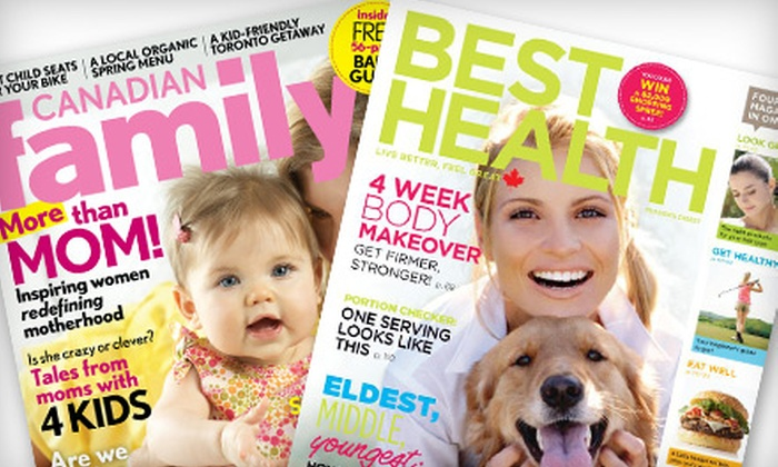 """Canadian Family Magazine and Best Health Magazine - Sydney: $18 for One-Year Subscriptions to """"Best Health"""" and """"Canadian Family"""" Magazines ($37.59 Value)"""