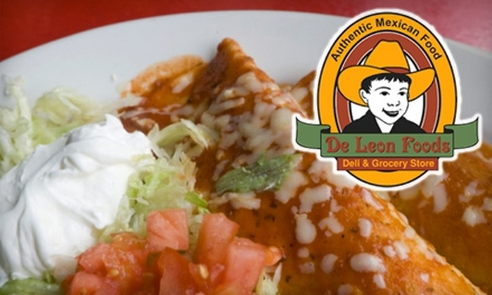 DeLeons - Multiple Locations: $5 for $10 Worth of Mexican Deli Fare at DeLeons. Two Locations Available.