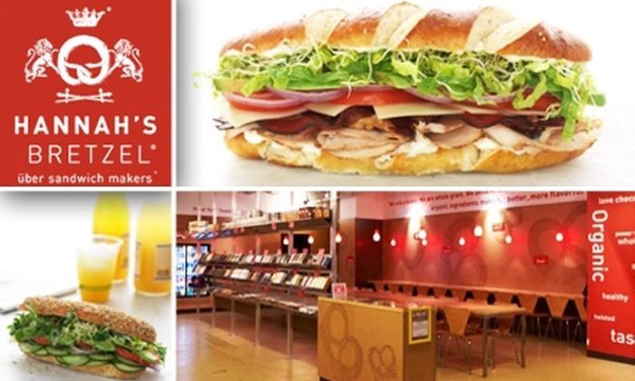 Hannah's Bretzel  - Loop: $9 for Two Sandwiches at Hannah's Bretzel