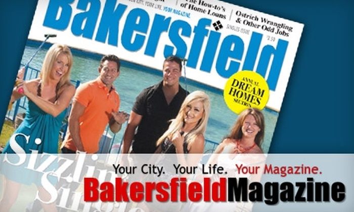 """Bakersfield Magazine - Bakersfield: $15 for a Two-Year Subscription to """"Bakersfield Magazine"""" ($42 Value)"""
