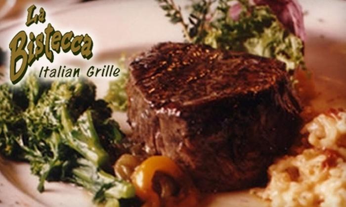 La Bistecca Italian Grille - Plymouth: $29 for $60 Worth of Cuisine at La Bistecca Italian Grille in Plymouth