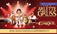 """Place pour la tournée sud 2017 du Cirque Arlette Gruss """"Le Cirque avec visite de la ménagerie dès 13 €, ville au choix"""