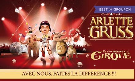 Place pour la tournée sud 2017 du Cirque Arlette Gruss Le Cirque avec visite de la ménagerie dès 13 €, ville au choix
