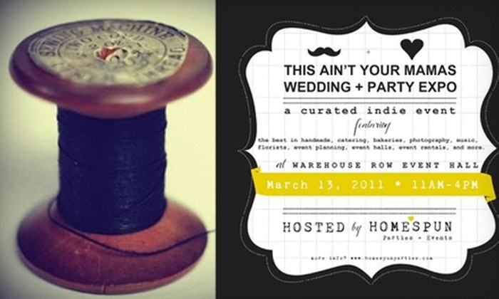 "Homespun Parties and Events - Downtown Chattanooga: $5 for Two Tickets to ""This Ain't Your Mama's Wedding + Party Expo"" (Up to $16 Value)"
