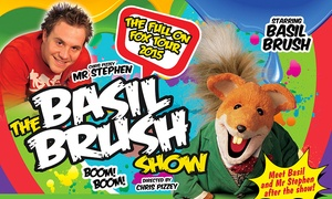 AFA Events LTD: Basil Brush Live: Child or Adult Ticket for £10 at a Choice of Venue (Up to 29% Off)