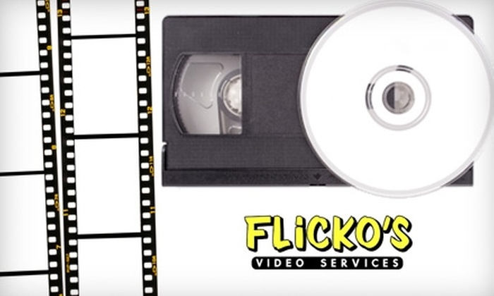 Flicko's Video Workshop - Catalina Village: $6 for a VHS-to-DVD Conversion from Flicko's ($16.33 Value)