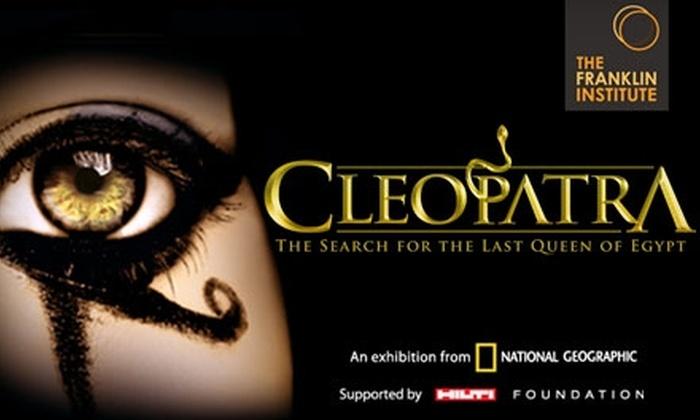 "The Franklin Institute - Logan Square: $16 Admission to the ""Cleopatra"" Exhibit at The Franklin Institute"
