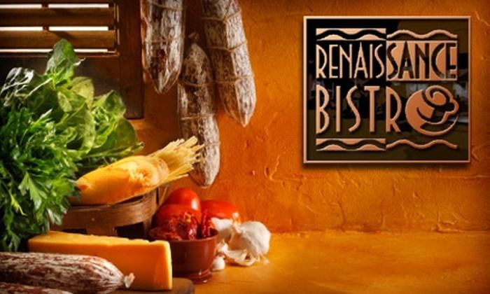 Renaissance Bistro - Brea-Olinda: $20 for $40 Worth of Italian Cuisine and Drinks at Renaissance Bistro