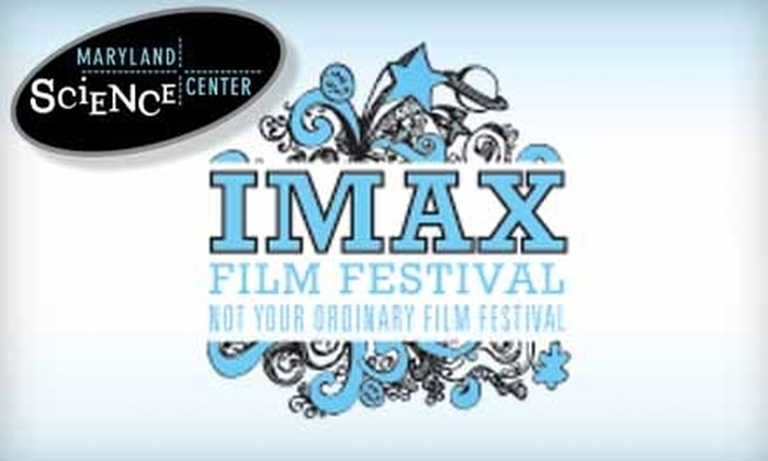 Maryland Science Center - Otterbein: $12 for a Five-Pass Book to the IMAX Film Festival at the Maryland Science Center (Up to $25 Value)