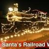$5 Admission to Santa's Railroad Wonderland