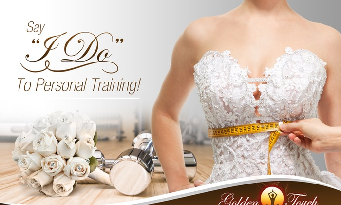 Golden Touch Fitness - Golden Touch Fitness: Up to 57% Off Wedding Personal Training at Golden Touch Fitness