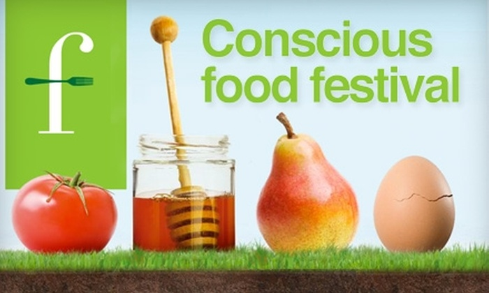 Conscious Food Festival - Trinity - Niagara: $13 for Two Tickets to Conscious Food Festival ($26 Value). Choose from Two Dates.