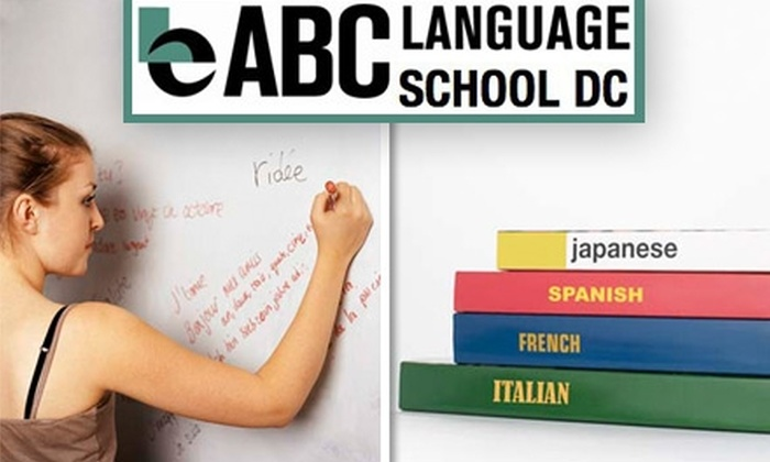 ABC Language School DC - Logan Circle - Shaw: $135 for a Six-Week Language Class at ABC Language School ($270 Value)