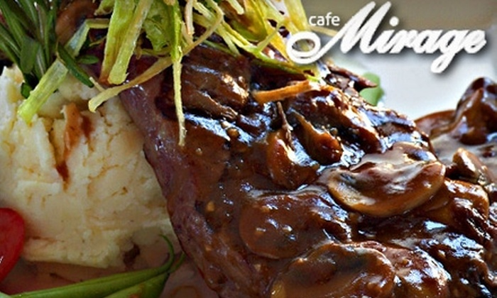 Cafe Mirage Grill and Lounge - Multiple Locations: $20 for $40 Worth of Gourmet Dinner Cuisine at Cafe Mirage Grill & Lounge (or $10 for $20 Worth of Lunch)