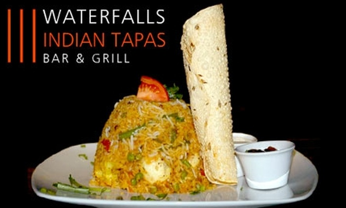 Waterfalls Indian Tapas Bar & Grill - Downtown Toronto: $25 for $50 Worth of Indian Tapas and Drinks at Waterfalls Indian Tapas Bar & Grill