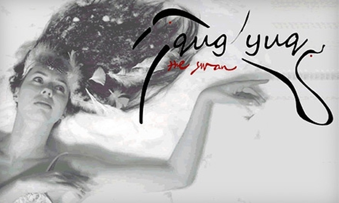 """Alaska Dance Theatre - Downtown: $14 for One Ticket to """"Qug'yuq: The Swan"""" Presented by the Alaska Dance Theatre ($28 Value)"""