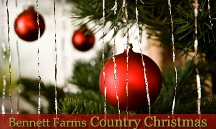 Bennett Farms - Heflin: $5 for Two Tickets to Bennett Farms Country Christmas ($10 Value) or $22 for $45 Toward a Christmas Tree