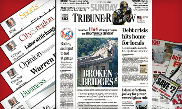"""""""Sunday Tribune-Review"""" - Ross: $20 for a One-Year Subscription to the """"Sunday Tribune-Review"""" and a $5 Giant Eagle Gift Card ($57 Value)"""