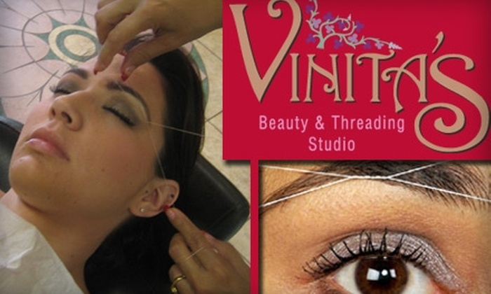 Vinita's Beauty and Threading Studio - Multiple Locations: $10 for Three Eyebrow-Threading Sessions at Vinita's Beauty and Threading Studio (Up to $27 Value)