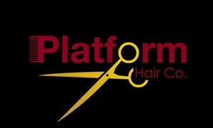 Platform Hair Co.: Up to 46% Off Haircut and Color  at Platform Hair Co.