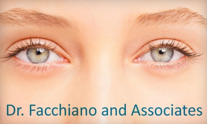 Dr. Facchiano and Associates - Cherry Valley: $99 for Comprehensive Eye Exam and Contact-Lens Fitting from Dr. Facchiano and Associates ($200 Value)