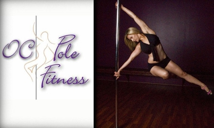 OC Pole Fitness - Aliso Viejo: $25 for Two Pole-Dance Fitness Classes and One Sexy Yoga Lesson at OC Pole Fitness ($100 Value)