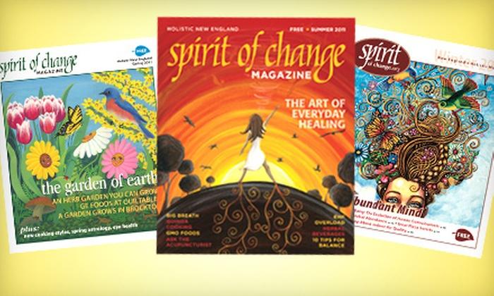 """Spirit of Change Magazine - Monson Center: $10 for a One-Year Subscription to """"Spirit of Change"""" Magazine"""