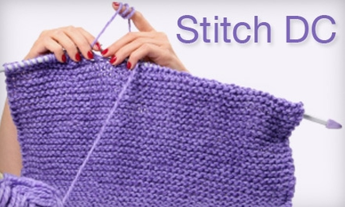 Stitch DC - Capitol Hill: $40 for Three Beginner Knitting Classes at Stitch DC