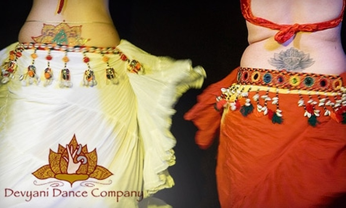 Devyani Dance Company - Multiple Locations: $35 For a Six-Week Belly-Dancing Class with Devyani Dance Company ($70 Value)