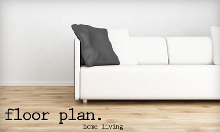Floor Plan Home Living - Atwater Village: $99 for $300 Toward Furniture at Floor Plan Home Living