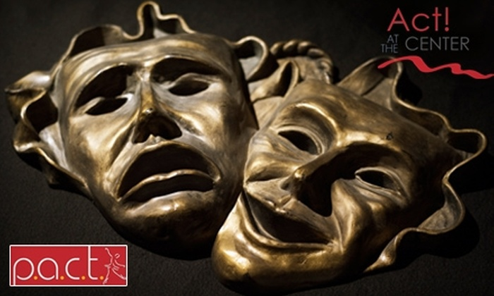 Performing Arts Center of Tallahassee - Tallahassee: $37 for a Six-Week Adult Acting Workshop from The Acting Studio @PACT ($75 Value). Choose from Six Options.