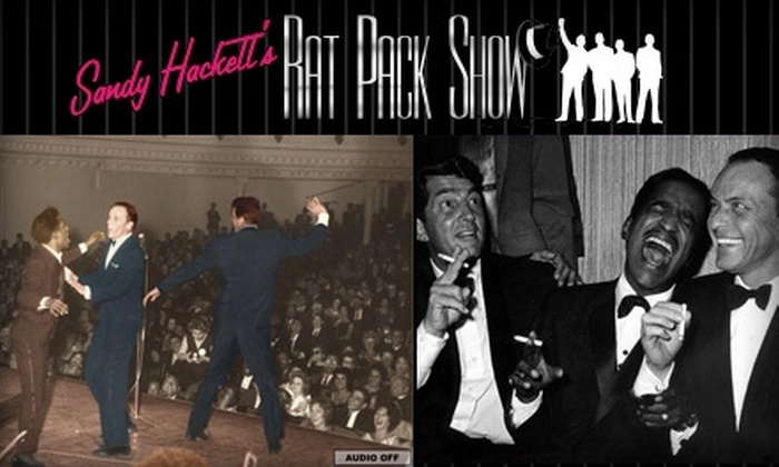 Sandy Hacketts Rat Pack Show - The Strip: $30 for One VIP Ticket to Sandy Hackett's Rat Pack Show