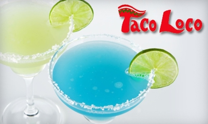 Taco Loco - Black Rock: $15 for $30 Worth of Mexican Fare and Margaritas at Taco Loco