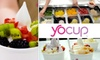 Yocup Yogurt - Multiple Locations: $5 for $10 Worth of Frozen Yogurt at Yocup Yogurt