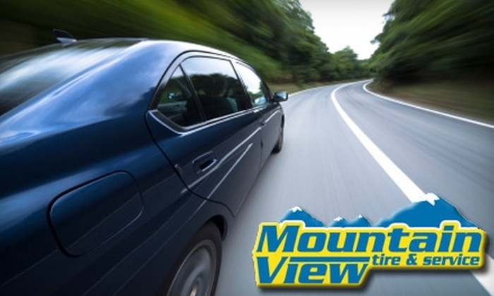 Mountain View Tire & Service - Multiple Locations: $19 for an Oil Change, Filter, and Tire Rotation at Mountain View Tire & Service ($39.99 Value)