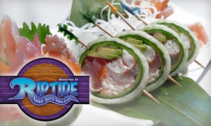 Riptide Rockin' Sushi & Teppan Grill - Mission Viejo: $20 for $40 Worth of Japanese Cuisine and Drinks at Riptide Rockin' Sushi & Teppan Grill in Mission Viejo