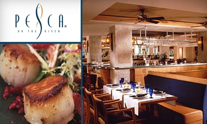 Pesca on the River - Downtown: $30 for $60 Worth of Upscale Seafood at Pesca on the River