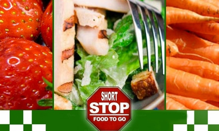 Short Stop Food To Go - Multiple Locations: $18 Worth of Homemade Eats at Short Stop Food to Go