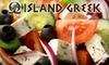 Island Greek - North End: $7 for $15 Worth of Greek Fare at Island Greek