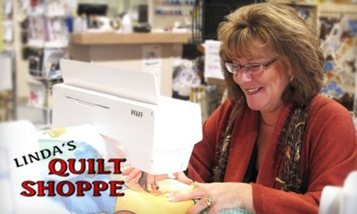 Linda's Quilt Shoppe - Multiple Locations: $20 for $40 Worth of Products or Classes at Linda's Quilt Shoppe