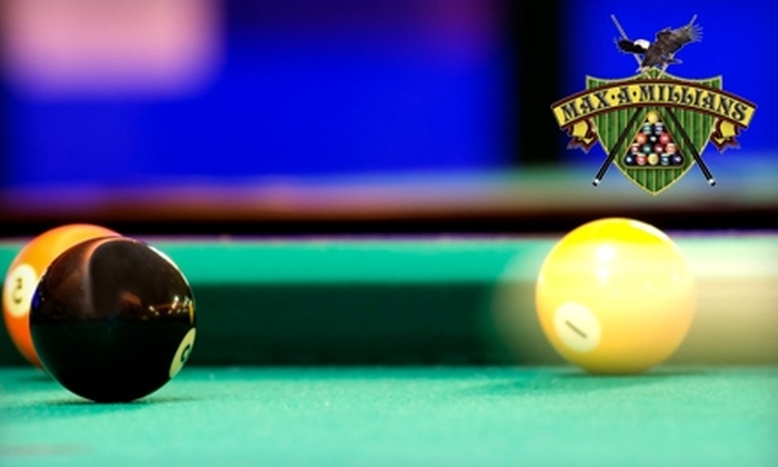 Maxamillians Billiards and Sports Bar - Tyngsborough: Pool Package at Maxamillians Billiards and Sports Bar in Tyngsboro. Two Options Available.