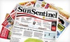 """<i>Sun Sentinel</i> - Miami: $10 for a One-Year Sunday Subscription to the """"Sun Sentinel"""" ($208 Value)"""