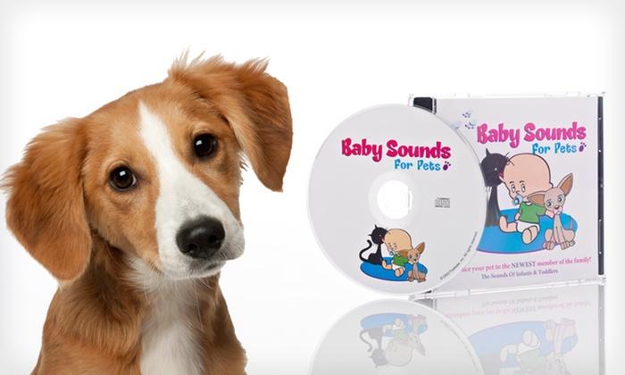 Baby Sounds for Pets CD: $8 for a Baby Sounds for Pets CD ($16.99 List Price). Free Returns.