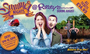Ripley's Believe it Or Not!: Ripley's Believe It or Not! Summer Evening Entry for £14.95