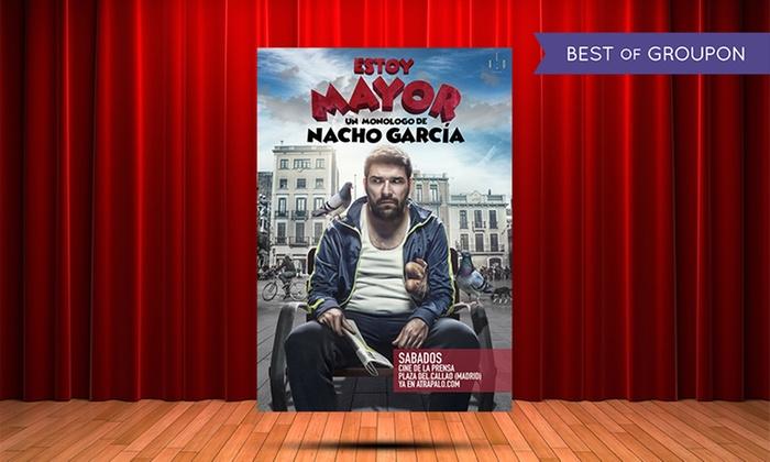 """Súper 8 - Madrid: Entrada a monólogo de Nacho García """"Estoy Mayor"""" del 21 de enero al 24 de junio por 10 € en Palacio de la Prensa"""