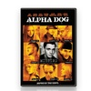 Alpha Dog (Widescreen Edition) on DVD